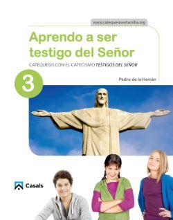 APRENDO A SER TESTIGO DEL SEÑOR 3