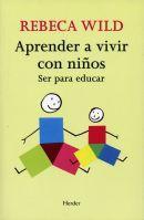 APRENDER VIVIR CON NIÑOS Ser Para Educar
