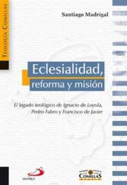 ECLESIALIDAD REFORMA Y MISION 4 El Legado De Ignac