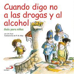 CUANDO DIGO NO A LAS DROGAS Y AL ALCOHOL 31 GUIA PARA NIÑO