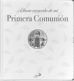 ALBUM RECUERDO DE MI PRIMERA COMUNION MODELO B