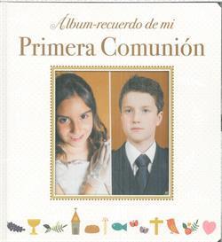 ALBUM RECUERDO DE MI PRIMERA COMUNION MODELO A
