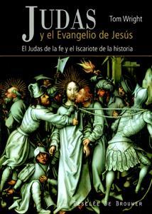 JUDAS Y EL EVANGELIO DE JESUS El Judas De La Fe y el Iscariote
